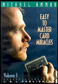 Easy to master card miracles volume 3